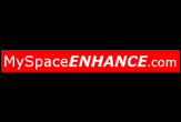 MySpaceENHANCE.com - One of the most basic and essential concepts when it comes down to Myspace is being able to edit your text. It is highly likely that if youve been on Myspace youve seen lots of people who can either leave amazingly good looking comments, or youve seen their Myspaces with some strange fonts on there.